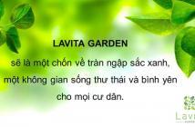 DI CHUYỂN BẰNG THỜI GIAN VỚI CĂN HỘ LAVITA GARDEN _ HOTLINE 0915696323