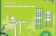 Chính thức mở bán căn hộ ngay nhà ga Metro - Lavita Garden. Cơ hội đầu tư BĐS cuối năm