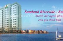 Samland riverside  Chính Thức Từ Chủ Đầu Tư Giá 1 tỷ 5 Căn: Hotline 0906056261