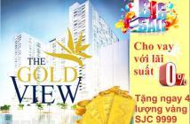 THE GOLD VIEW BẾN VÂN ĐỒN 2PN 1WC 2.2 TỶ T10, TẶNG NỘI THẤT 170TR VÀ TỦ LẠNH CK 14%.