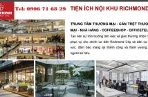 Công ty Hưng Thịnh – Mở bán block rich đẹp nhất dự án Richmond City Bình Thạnh