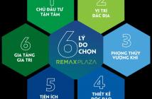 Mua nhà ngay, nhận liền tay chỉ 31tr/m2 đã sở hữu ngay căn hộ Remax Plaza đẳng cấp bậc nhất Sài Gòn 0901.411.819