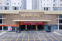 CHCC Oriental plaza, mặt tiền đường Âu Cơ, thanh toán 600tr nhận nhà ở ngay, NH hỗ trợ 70%, tiện ích vươt trội !!! 0976725051