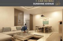 Căn hộ Sunshine Avenue giá từ 1,1 tỷ/căn, để có vị trí đẹp nhất, giá mềm nhất, CK, LH: 0902988535