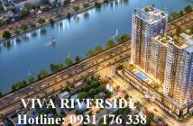 Hot! Mở bán đợt cuối căn hộ Viva Riverside giá cực hấp dẫn – Hotline Chủ Đầu Tư: 0931 176 338