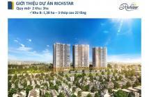 Bán Căn hộ Richstar 53m2 Khu 2 – hổ trợ Vay 70%, có trước 500 triệu.