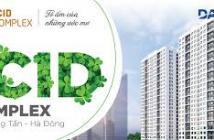 Ra hàng đợt 1 -CH trung tâm Hà Đông: ICID COMPLEX Lê Trọng Tấn - giá vô cùng ưu đãi
