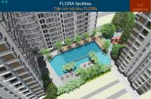 Bán gấp căn hộ Flora Fuji với giá từ 1.6 tỷ, tầng cao thoáng mát, tiện ích đầy đủ, LH 0120 848 8605