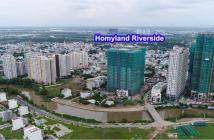 100 căn cuối cùng Homyland Riverside, giao nhà 2/2019, thanh toán 50% nhận nhà. LH: 0917 999 515