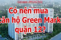 Căn Hộ Green Mark Quận 12,  Giai Đoạn Giữ Chổ Ut1, Giá Chỉ 1 Tỷ/Căn