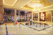Căn 2PN Dream Home Palace, bàn giao quý III/2019, NTCC, khu căn hộ biệt lập hàng đầu Quận 8