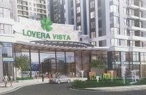 Chính thức nhận giữ chỗ dự án Lovera Vista, Khang Điền, Bình Chánh
