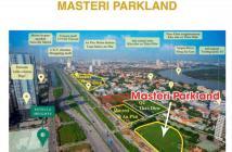 Booking chắc suất đợt 1 dự án Masteri PArkland - 0813633885