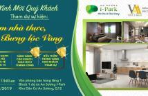 Nhận nhà đón tết chỉ có ở An Sương IPark block 1 & 2, nhận ngay 1 chỉ vàng SJC khi booking căn hộ