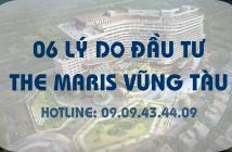 06 lý do cần biết khi mua căn hộ The Maris Vũng Tàu - Hotline: 0909434409