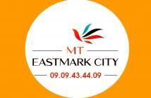 Căn hộ MT EASTMARK CITY và thông tin cần biết MT EastMark City - 0909434409